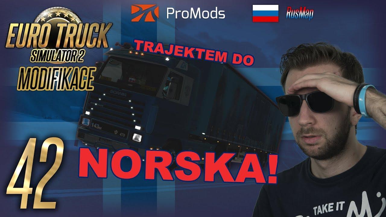 TRAJEKTEM DO NORSKA! | Euro Truck Simulator 2 ProMods & RusMap #42