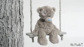 Teddy Bear - Nothing's the same without you... miss you...