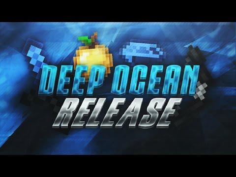 Deep Ocean 16x FPS Pack Release