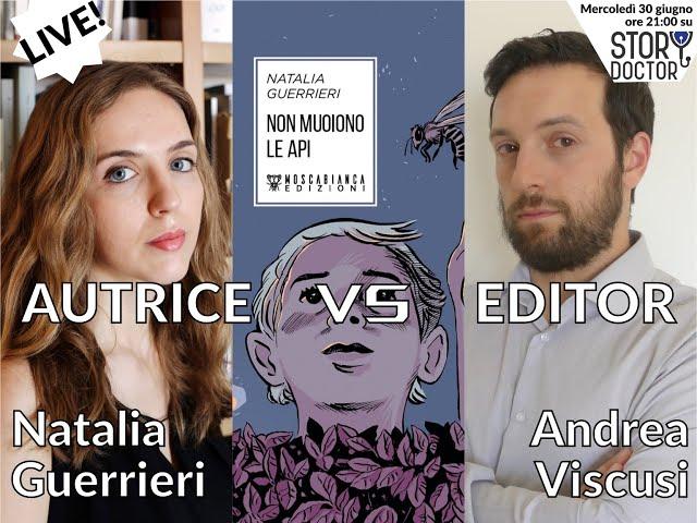 Autrice vs Editor LIVE - Natalia Guerrieri e Andrea Viscusi su