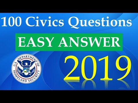 100 Civics Questions For The US Citizenship Naturalization Test 2019 - Easy Answers