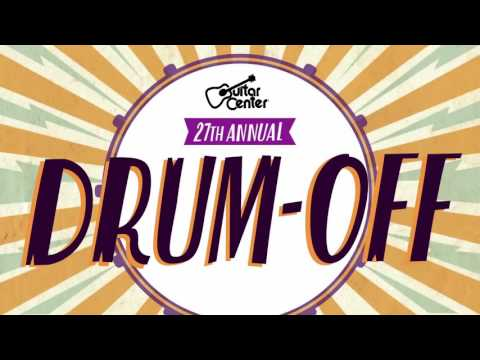 Drum-Off 2016 - Guitar Center 27th Annual Drum-Off
