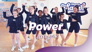 POWER - LITTLE MIX FT. STORMZY | Dance Video | Choreography | Dance Cover