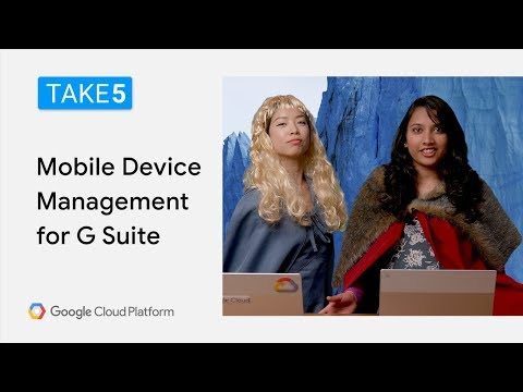 Mobile Device Management For G Suite - Take5