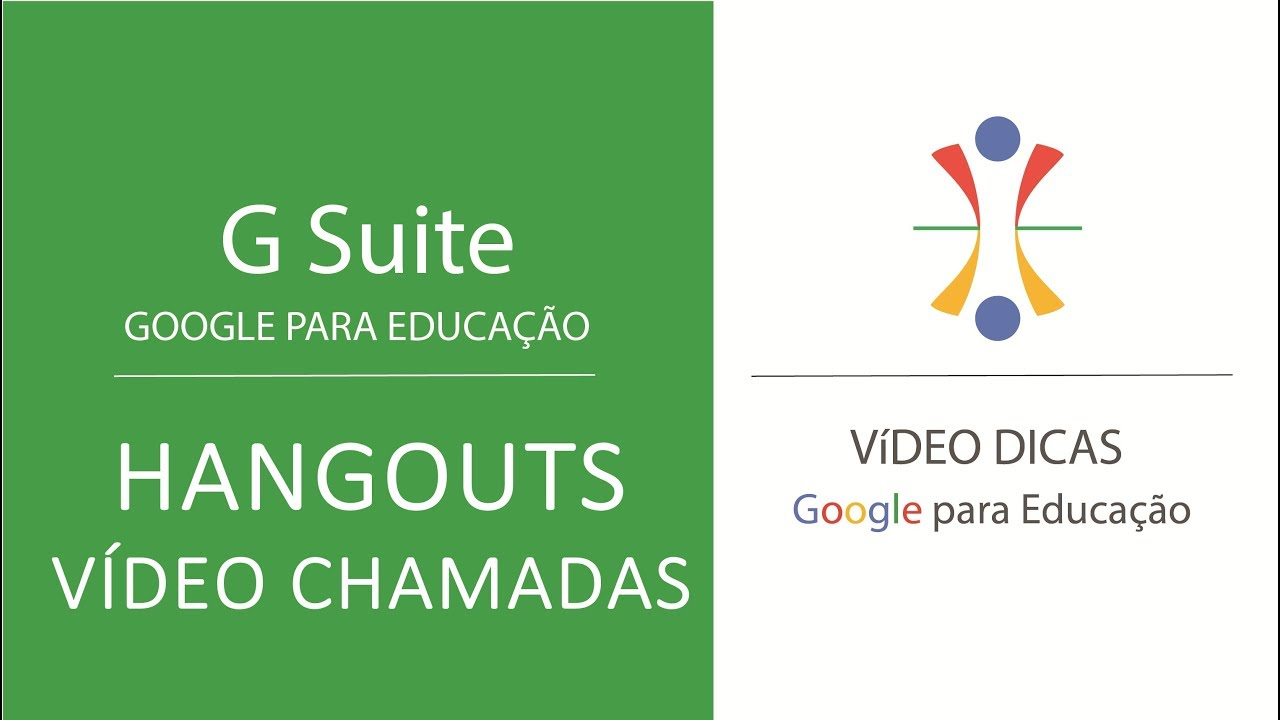 [G SUITE] Google Hangouts/Meet   00   Vídeo Chamadas