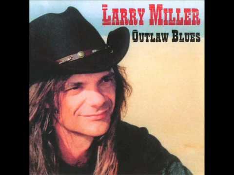 Larry Miller  Blues forever