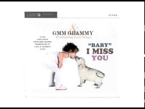 รวมเพลง - GMM GRAMMY & Everlasting Love Songs 8 (BABY I MISS YOU)