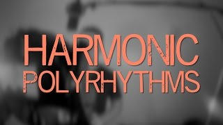 Harmonic Polyrhythms Explained! [ AN's Bass Lessons #27 ]