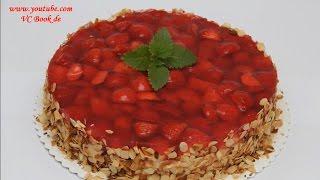 Erdbeerkuchen mit Vanillecreme / Erdbeertorte / Strawberry cake with vanilla cream