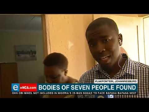 Seven dead bodies found in South Joburg