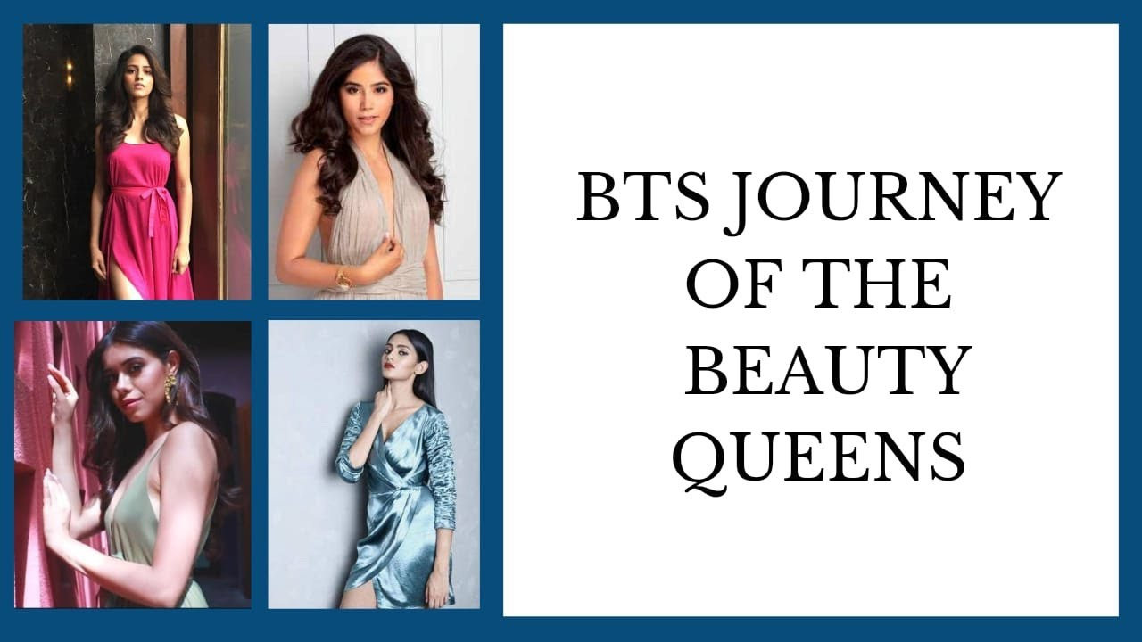 Take A Look At The BTS Journey Of The Beauty Queens