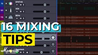 The Only 16 Mixing Tips You'll Ever Need