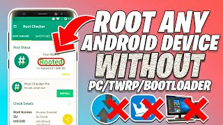 Without PC Root | 100% Root Any Android Device with  Proof Without PC | New 2020 Root Method].