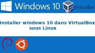 Installer Windows 10 avec virtualbox [FRANÇAIS]