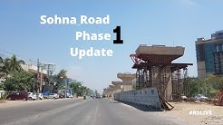 Sohna Road Phase 1 Update | #rslive