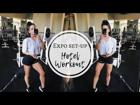 Hotel Arm Workout   Full Day of Eating   Expo Set-Up