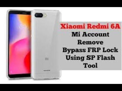 Redmi 6A Flashing/Frp lock Remove/Mi account Remove