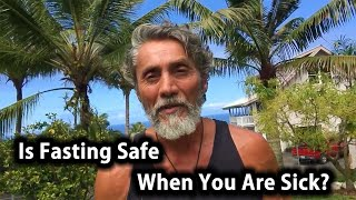 Is Fasting Safe When You Are Sick? | Tip Of The Day | Dr. Robert Cassar
