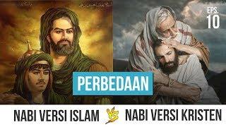 Perbedaan Nabi Versi Islam dan Nabi Versi Kristen