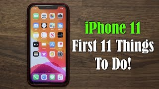 Download iPhone 11 - First 11 Things to Do! Mp3 and Videos