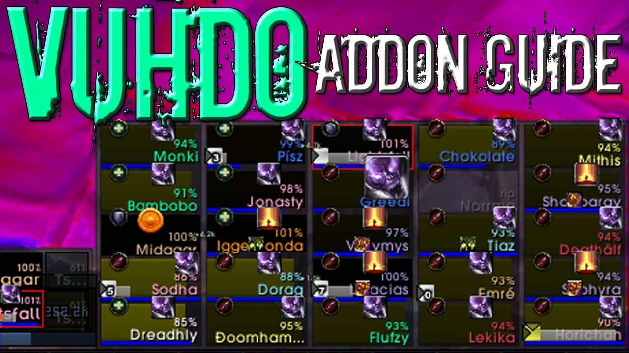 VuhDo Advanced Addon Guide - Make VuhDo Look Sexy! [MoP Updated]