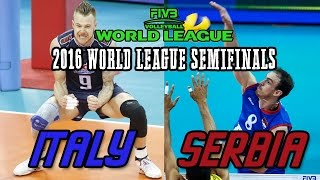 Serbia Vs  Italy 2016 World League Semifinals  Full Match All Breaks Removed