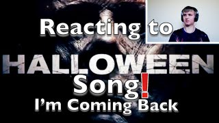 Halloween Song | I'm Coming Back | #NerdOut Reaction