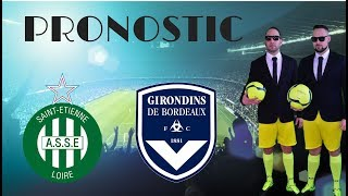 PRONOSTIC - Ligue 1 : AS Saint Etienne - Girondins de Bordeaux ⚽
