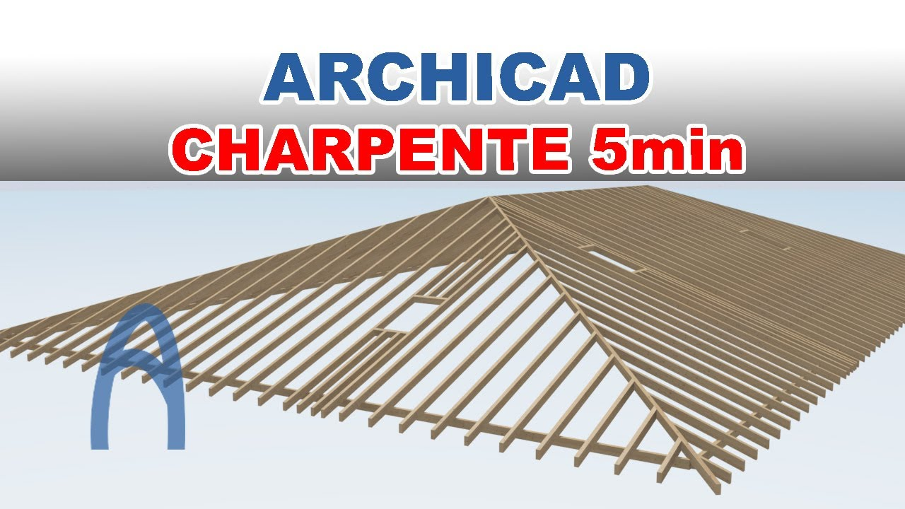 Archicad Charpente En 5min Apprendre Archicad Facilement Formation Youtube