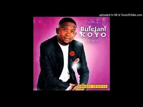 Bulelani Koyo - Uyingcwele