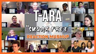 "T-ARA[티아라] ""SUGAR FREE""[슈가프리] M/V ver.1 - Reaction Mashup"