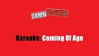 Karaoke: Damn Yankees / Coming Of Age
