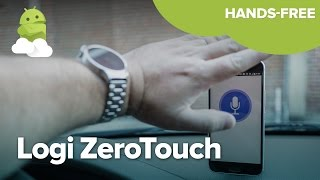 Logi ZeroTouch first drive — hands-free made easy