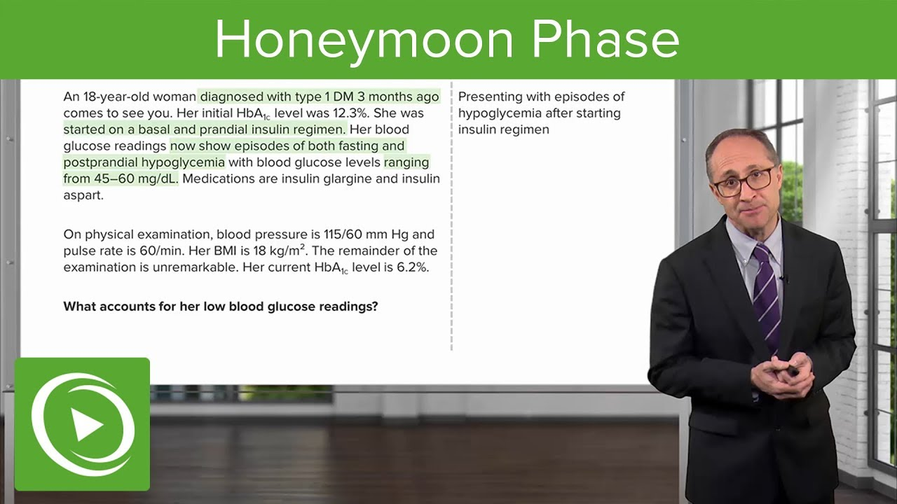 Honeymoon Phase with Case – Endocrinology | Lecturio