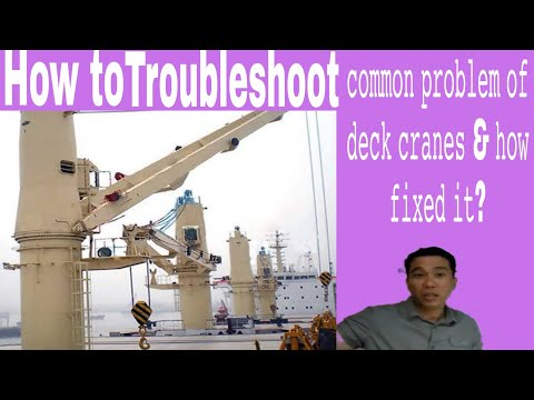 How to troubleshoot common problem of deck cranes & how to fixed it