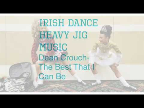 Heavy jig /treble jig Irish dance music ~DEAN CROUCH