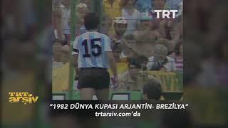 1982 Dünya Kupası Arjantin-Brezilya Grup Maçı
