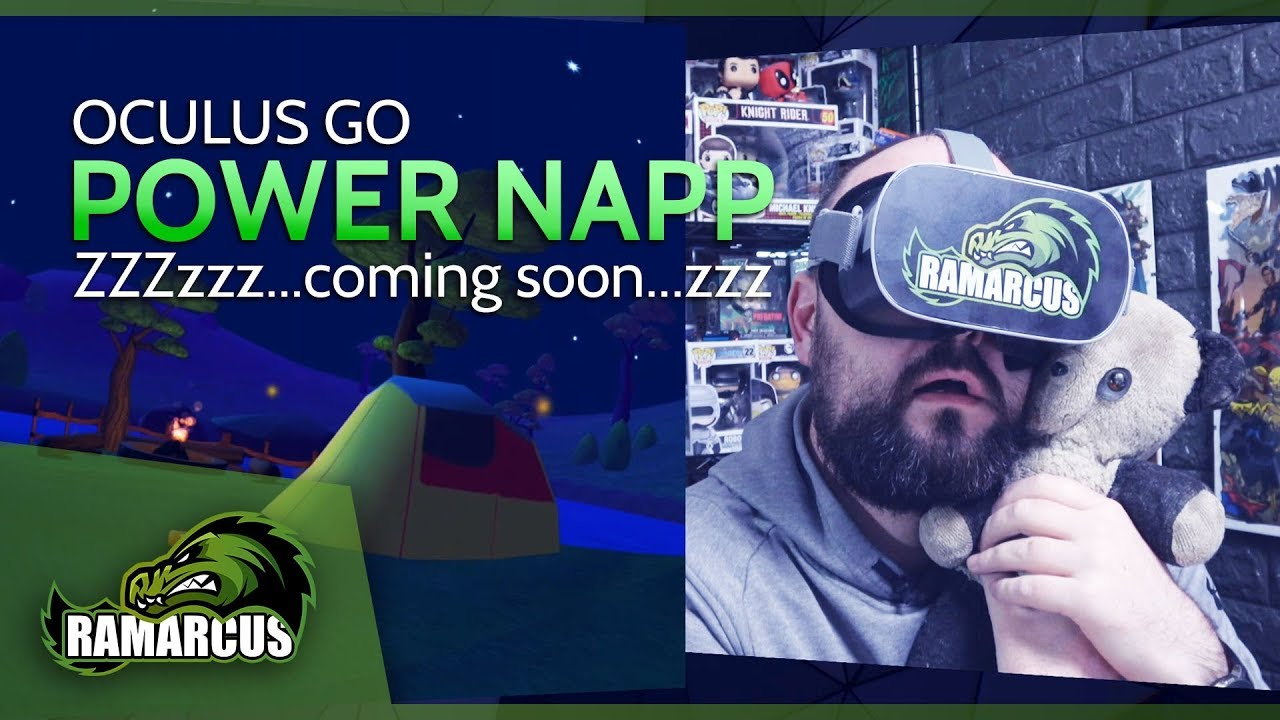 Oculus Go // Power Napp / Catch some Z's in VR