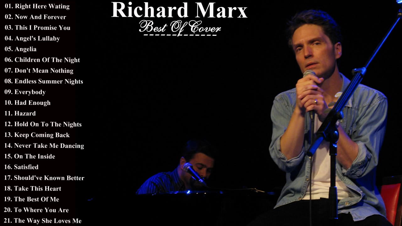 richard marx greatest hits 2017 the very best of