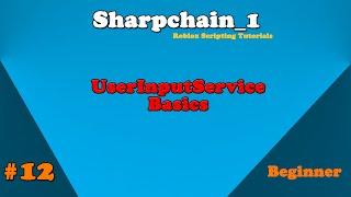 Roblox Scripting Tutorial #12: UserInputService Basics