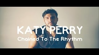 Katy Perry - Chained To The Rhythm (Official) ft Skip Marley (Mr John)