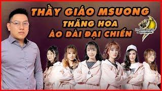 Giây Phút Thăng Hoa của Thầy Giáo Msuong Cùng áo dài đại chiến |  MSUONG CHANNEL