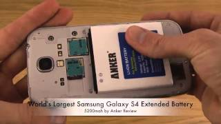World's Largest Samsung Galaxy S4 Extended Battery  5200mah by Anker Review