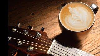 Morning Relaxing Music,  Guitar Music, Positive Music, Study Music