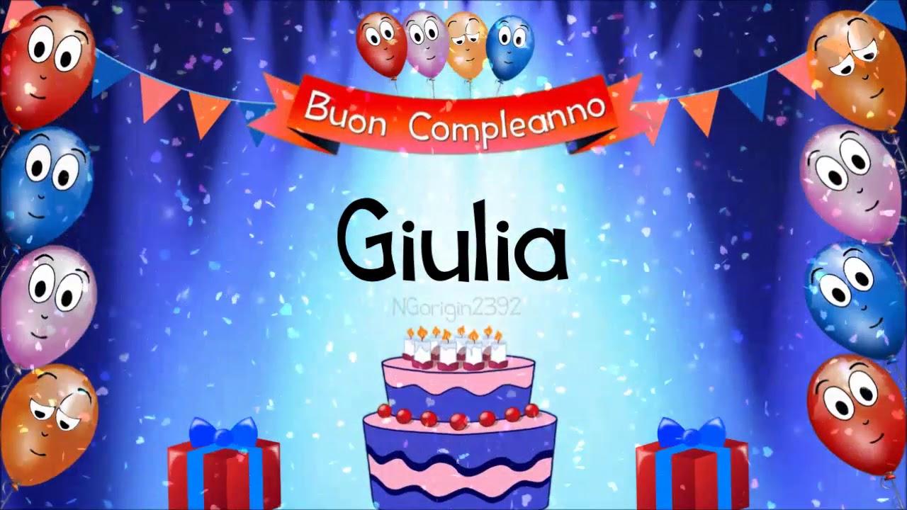 Tanti auguri di buon compleanno Giulia!   YouTube