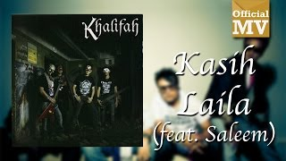 Chords For Khalifah Ft Saleem Kasih Laila Official Music Video