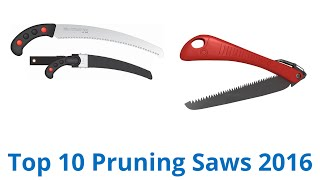 10 Best Pruning Saws 2016