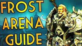 Frost DK 2v2 Arena Guide - Shadowlands Season 1