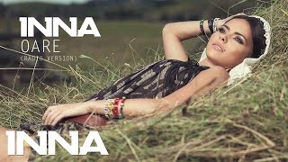 Download INNA - Oare | Official Audio (2012 Radio Version) MP3 song and Music Video