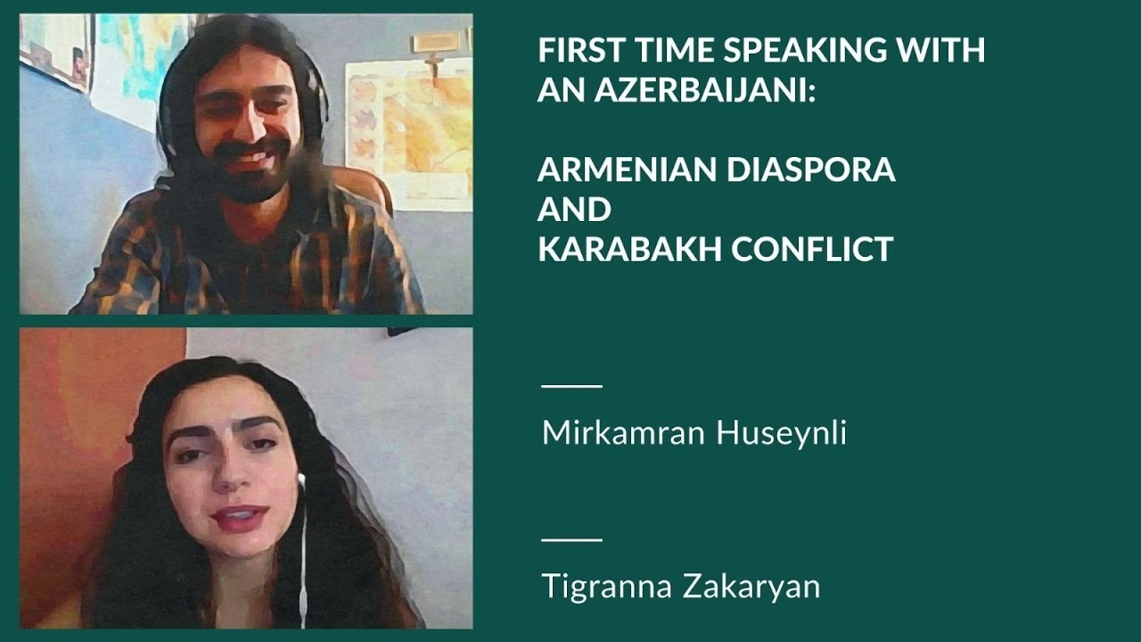 """First time speaking with an Azerbaijani"": Armenian Diaspora & Karabakh Conflict"